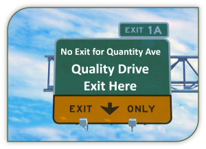 Quantity Vs Quality Street Sign